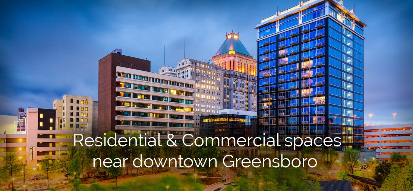 Residential and Commercial Spaces near downtown Greensboro